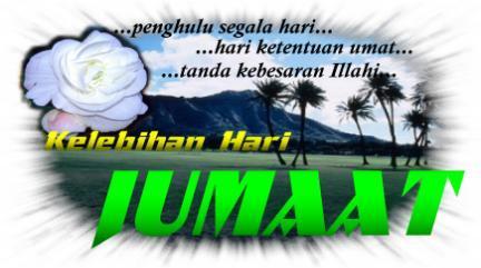hari jumat adalah hari yang mulia dan kaum muslimin di seluruh penjuru
