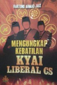 Mengungkap Kebatilan Kyai Liberal
